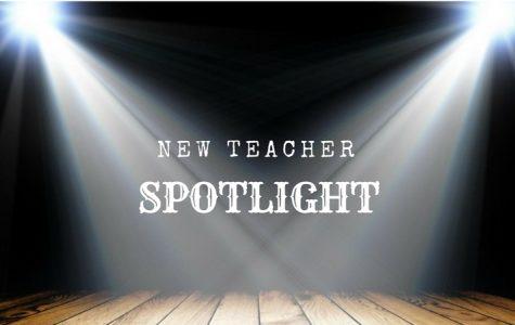 New Teacher Spotlight: Part I